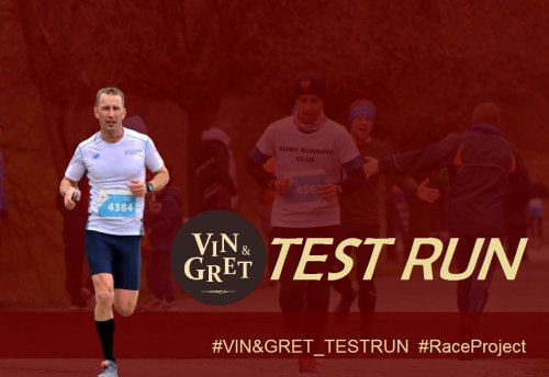 Vin and Gret Test Run
